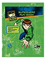 Parragon Ben 10 Ultimate Alien Hero Superhero - Fun Book