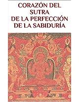 CORAZÓN DEL SUTRA DE LA PERFECCIÓN DE LA SABIDURÍA (BUDISMO nº 3) (Spanish Edition)