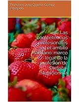 Las competencias profesionales en el ámbito sanitario: marco legal de la profesión de Dietista-Nutricionista (Spanish Edition)