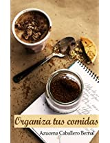 Organiza tus comidas (Spanish Edition)