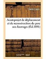 Avant-Projet de Deplacement Et de Reconstruction Du Parc Aux Fourrages Et Des Quartiers de Cavalerie (Savoirs Et Traditions)
