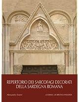 Repertorio Dei Sarcofagi Decorati Della Sardegna Romana (Bibliotheca Archaeologica)