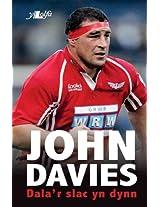 John Davies: Dala'r Slac yn Dynn (Welsh Edition)