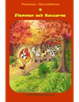 Flamman och Kossorna: (Swedish Edition, Bedtime stories, Ages 5-8): Volume 1 (Flame - The Animal Saver)