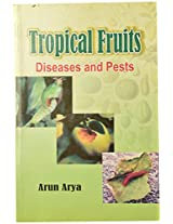 Tropical Fruits Diseases and Pests