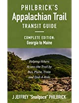 Philbrick's Appalachian Trail Transit Guide, Complete Edition: Georgia to Maine