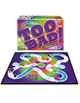 Too Bad Game