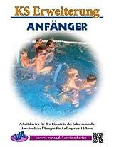 Erweiterung Anfänger: für das Lehrschwimmbecken, unlaminiert oder laminiert (Lehrer-/Trainer-Kartensatz 5) (German Edition)