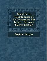Mahe de La Bourdonnais Et La Compagnie Des Indes - Primary Source Edition