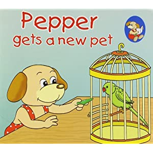 Pepper gets a new pet by Sterling Publishers
