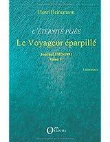 Éternité pliee (tome 5) le voyageur eparpille journal 1987 1991