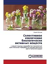 Selektivnoe Izvlechenie Biologicheski Aktivnykh Veshchestv