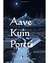 Aave Kuin Portti/ Ghost Beyond the Gate