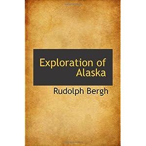 【クリックでお店のこの商品のページへ】Exploration of Alaska [ペーパーバック]