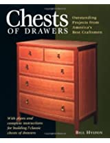 Chests of Drawers: Outstanding Projects from America's Best Craftsmen (Furniture Project Series)