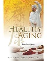 Healthy Aging: Volume 4