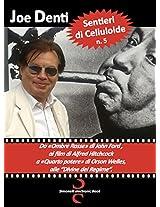"""SENTIERI DI CELLULOIDE n. 5: Da «Ombre Rosse» di John Ford ai film di Alfred Hitchcock, a «Quarto potere» di Orson Welles, alle """"Divine del Regime""""... (Italian Edition)"""