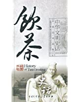 History of Tea Drinking