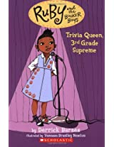 Trivia Queen Third Grade Supreme (Ruby and the Booker Boys)