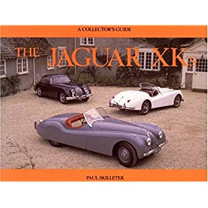 【クリックで詳細表示】The Jaguar XKs: A Collector's Guide: Paul Skilleter: 洋書