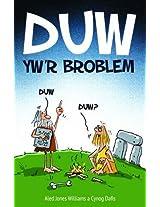 Duw Yw'r Broblem