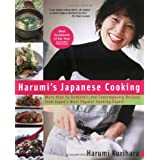 Harumi's Japanese Cooking: More than 75 Authentic and Contemporary Recipes from Japan's Most PopularCooking ExpertHarumi Kurihara�ɂ��