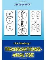 Lille Laerebog I Transaktionsanalyse