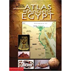 Illustrated Atlas of Ancient Egypt (British Museum Illustrated Encyclopedias & Atlas)