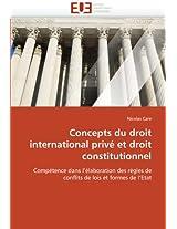 Concepts Du Droit International Prive Et Droit Constitutionnel (Omn.Univ.Europ.)