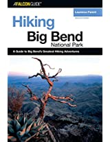 Hiking Big Bend National Park (Regional Hiking Series)
