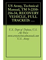US Army, Technical Manual, TM 9-2350-256-34, RECOVERY VEHICLE, FULL TRACKED: MEDIUM, M88A1 NSN 2350-00-122-6826, (EIC AQA), military manauals, special ... manuals on dvd, military manuals on cd,