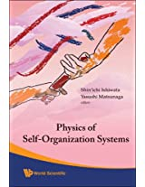 Physics of Self-Organization Systems - Proceedings of the 5th 21st Century COE Symposium: 0