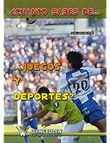 ¿Cuánto sabes de...juegos y deportes? (Spanish Edition)