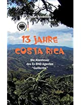 13 Jahre Costa Rica