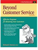 Beyond Customer Service: Effective Programs for Retaining Your Customers (50-Minute Series)