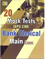 20 MOCK TESTS IBPS CWE BANK CLERICAL MAIN EXAM