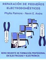 Reparacion De Pequeos Electrodomesticos/Repair of Small Household Electrical Appliances
