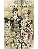 Persuasión - Edición Española - Anotada: Edición Española - Anotada (Spanish Edition)
