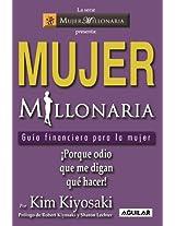 Mujer Millonaria/ Rich Woman