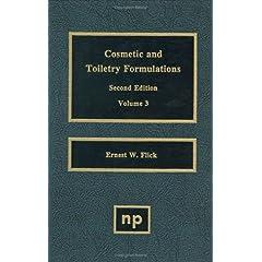 【クリックで詳細表示】Cosmetic and Toiletry Formulations, Vol. 3 (Cosmetic & Toiletry Formulations)