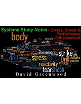 Systema Study Notes: Stress, Shock & Performance Enhancement