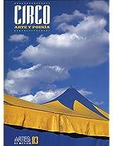 Circo/ Circus: 83 (Artes De Mexico / Arts of Mexico)