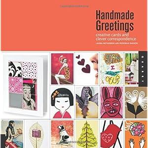 【クリックでお店のこの商品のページへ】1,000 Handmade Greetings: Creative Cards and Clever Correspondence: Laura McFadden, Deborah Baskin: 洋書