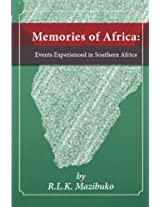 Memories of Africa: Events Experienced in Southern Africa