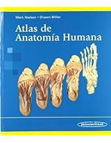Atlas de anatomía humana / Atlas of Human Anatomy