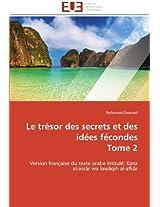 Le Tresor Des Secrets Et Des Idees Fecondes Tome 2 (Omn.Univ.Europ.)