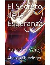 El Secreto de la Esperanza (La Prashá en Profundidad) (Spanish Edition)