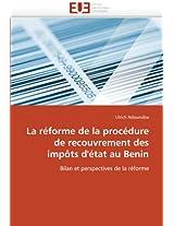 La Reforme de La Procedure de Recouvrement Des Impots D''Etat Au Benin (Omn.Univ.Europ.)
