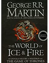 The World of Ice and Fire (Song of Ice & Fire)