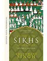 A History of the Sikhs (1469-1839) - Vol. 1: Volume 1 : 1469-1839